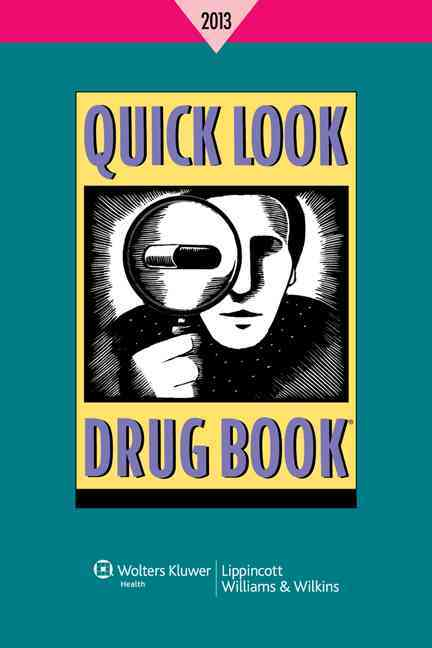 Quick Look Drug Book 2013 By Lance, Leonard, L.
