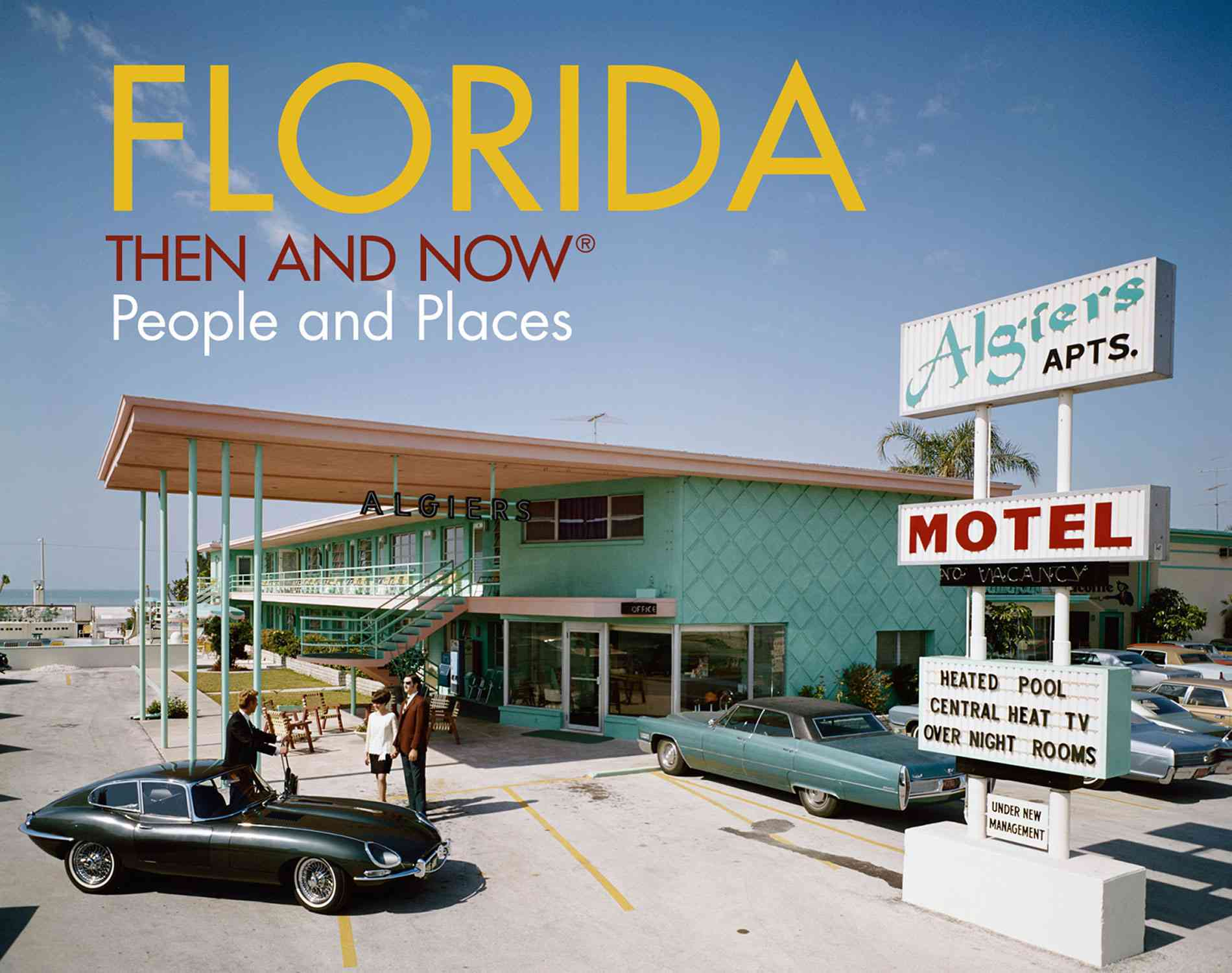 Florida - Then and Now By Watts, David (PHT)